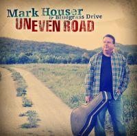 Mark Houser & Bluegrass Drive - River of Regret