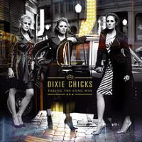 Dixie Chicks - Lubbock or Leave It