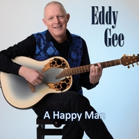 Eddy Gee - A Happy Man