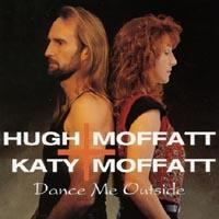 Hugh & katy Moffat - Dance Me Outside