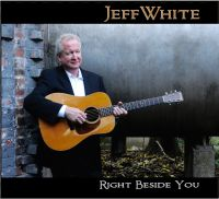 Jeff White - Right Beside You