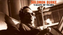 Solomon Burke ft Gillian Welch & David Rawlings - Valley of Tears