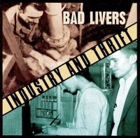 Bad Livers - I'm Going'Back to Mom and Dad