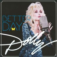 Dolly Parton - Better Day