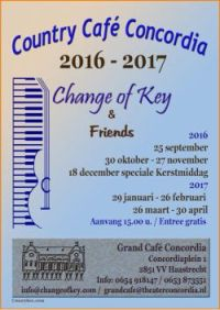 Change of Key - 4e seizoen Country Cafe Concordia Haastrecht - One of Those Places