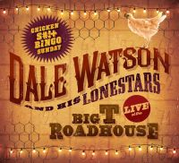 Dale Watson & His Lonestars - Neverever