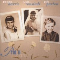 Linda Ronstadt, Emmylou Harris & Dolly Parton Trio II - After the Goldrush