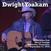 Dwight Yoakam & The Aqua Velva Band at the AmericanaFest 2016