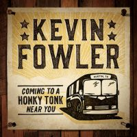 Kevin Fowler - Just a Guy Like That
