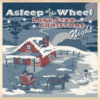 Asleep at the Wheel - Christmas Time in Texas