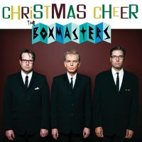 The Boxmasters - My Dreams of Christmas