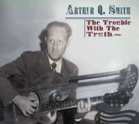 Arthur Q. Smith - The Trouble with the Truth