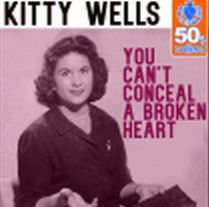 Kitty Wells - You Can't Conceal a Broken Heart